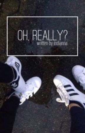 oh, really? by -mxyhem-