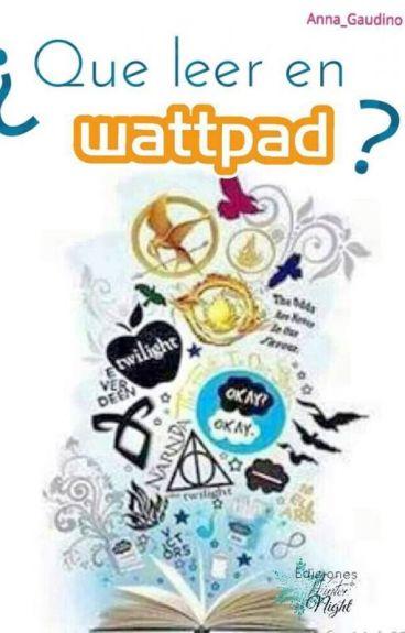 ¿Que leer en Wattpad?