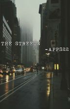 The Streets by APPS22