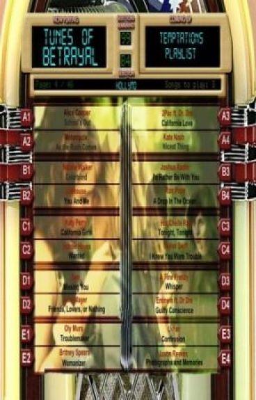 Tunes Of Betrayal: Temptations Playlist