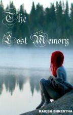 The Lost Memory by RaieshShrestha