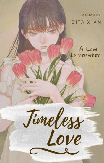 Timeless Love 1 : Lost Of Memory