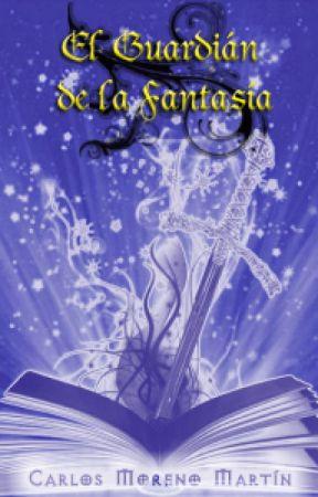 El guardián de la fantasía by CarlosMorenoMartn