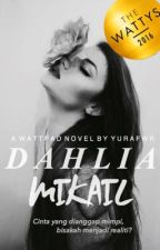 Dahlia Mikail by yurafwr