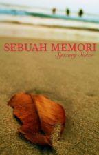 Sebuah Memori by SyazarySukor