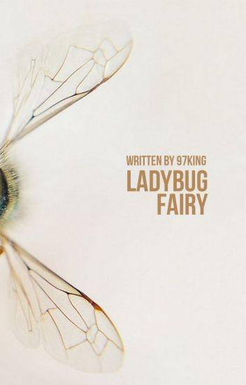 LADYBUG FAIRY ► TAEJIN