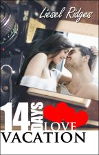 14 Days Love Vacation ✔ by LieselRidges