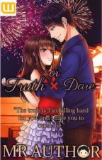 Truth Or Dare #Wattys2016 by Mr_Author