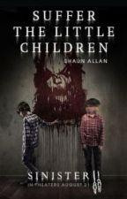 Suffer the Little Children by ShaunAllan