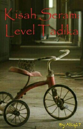 Kisah Seram : Level Tadika
