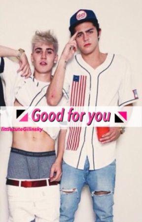 Good for you || Skammy || by littlecuteGilinsky