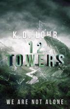 12 Towers (R-1200 #2) by KDLohr