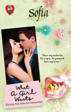 What a Girl Wants  Complete (To Be Published) by sofia_jade6