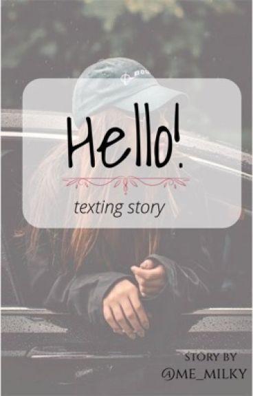 Hello! | texting | #1