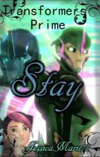Transformers Prime - Stay by JessicaMarie72