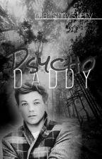 Psycho Daddy ➻ |L.T| by niallsmystery