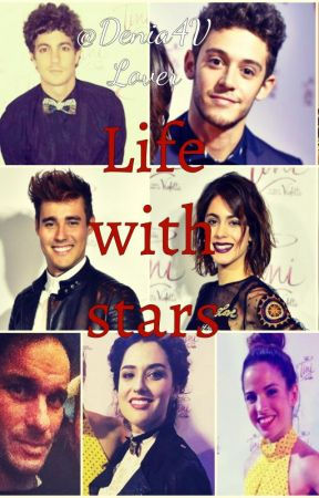 Life with stars (a Violetta Fanfiction!) by Denia4VLover