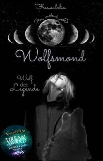Wolfsmond - Wolf der Legende