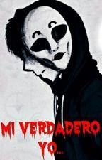 Mi Verdadero Yo (Masky Y Tú) ( Editando) by KILLAR_FRESH