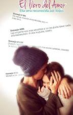 EL libro del Amor by Dimidebu