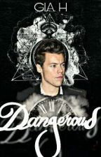 Dangerous (H.S.) //SEQUEL TO Compelled *discontinued* by 6599Styles