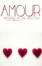 Amour - kidnapped by 1D by Hannah_and_1D