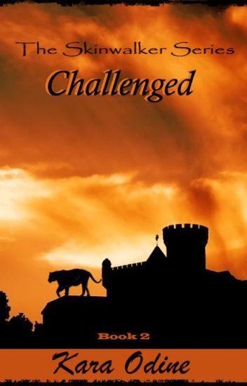 Challenged - Skinwalker Book 2