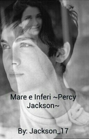 Mare e Inferi ~Percy Jackson~