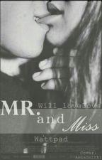 Mr. & Miss [Pausada+cambios] by will_lovelove