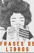 Frases de libros by Brenn_Sarang