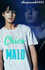 CHICO MALO [jungkook] by shinjiwook4444