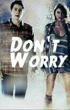 Don't Worry / Stalia by jamesxbarnes