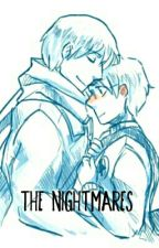 The Nightmares by itshanjizoebruh