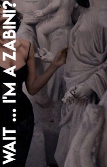 Wait...I'm a Zabini?   Edited ✔️