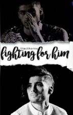 Fighting For Him [Ziam] by lilacthorns