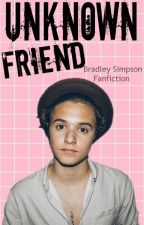 Unknown Friend✉|| Simpson by LuvMyBradley