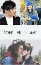 You're all I want | l.s by Louueeh