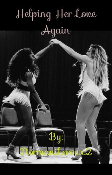 Helping Her Love Again (Norminah) [editing]