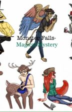 Monster Falls- Magical Mystery by MLP_Fanfic_Addict