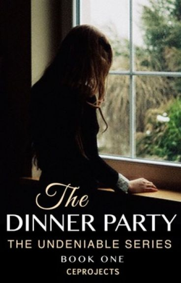 A Dinner Party (Undeniable Book 1)