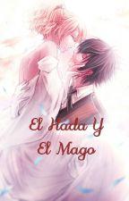 El Hada Y El Mago (Zeref Y Tú)  by Cyrene-Dragneel