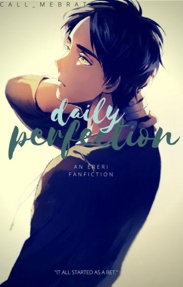 Daily Perfection [Ereri/Riren; CZ]