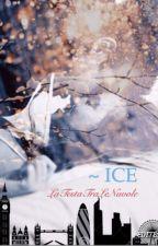 ~ ICE by LaTestaTraLeNuvole