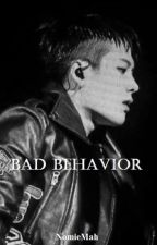 Bad Behavior [GOT7 - Jackson] by NomieMah
