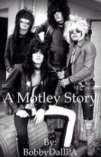 A Motley Story. by Poizonized63