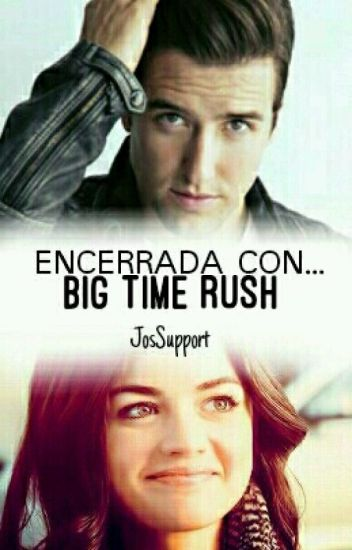 Encerrada con Big Time Rush
