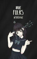 Indie Folks by afterspace