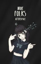 Indie Folks by afterspace