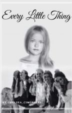 Every Little Thing {Cimorelli Fanfiction}, by Chelsea-Renee