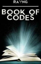 Rayng's Book of Codes by _Rayng_